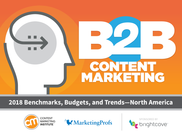 2018 B2B Content Marketing Research | 2018 Benchmarks, Budgets, and Trends—North America